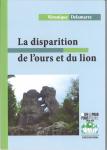 La disparition de l'ours et du lion