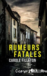 Rumeurs fatales