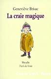 Craie magique (La)