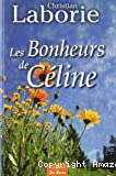 Bonheurs de Céline (Les)