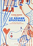 Le grand spectacle